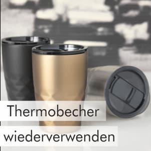 Thermobecher bedrucken - Werbeartikel mit Logo